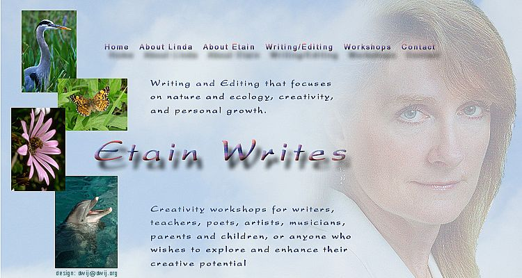 Linda Maree, writer and editor, focuses on nature and ecology, creativity and personal growth. She designs workshopsfor writers, teachers, poets, artists, musicians, parents and children; anyone who wishes to explore and enhance their creative potential